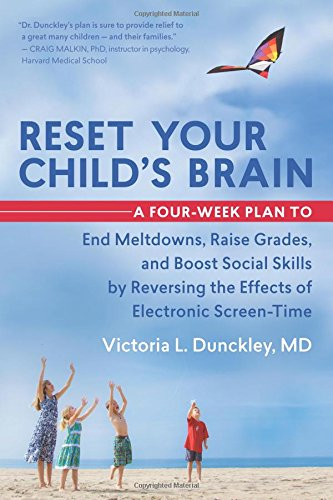 Victoria Dunkley MD - Reset Your Child's Brain